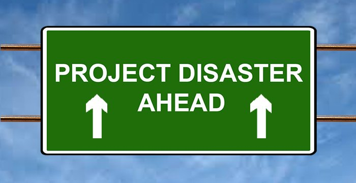 How to avoid a disaster on your next project